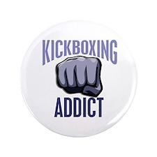 "Kickboxing Addict 3.5"" Button"