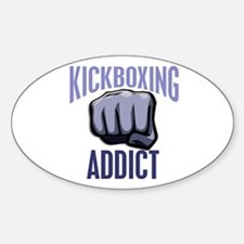 Kickboxing Addict Oval Decal
