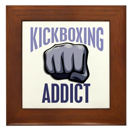 Kickboxing Addict Framed Tile