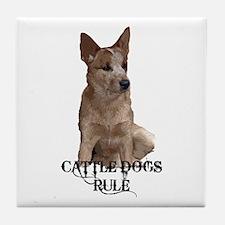 Cattle Dogs Rule Tile Coaster