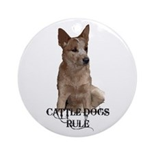 Cattle Dogs Rule Ornament (Round)