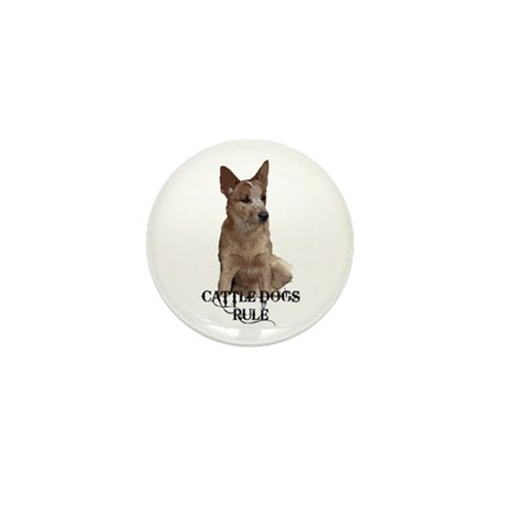 Cattle Dogs Rule Mini Button (10 pack)
