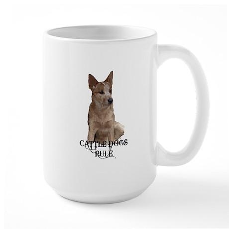 Cattle Dogs Rule Large Mug