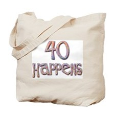 40th birthday - 40 happens! Tote Bag