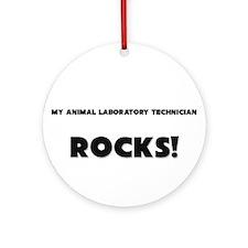 MY Animal Nutritionist ROCKS! Ornament (Round)