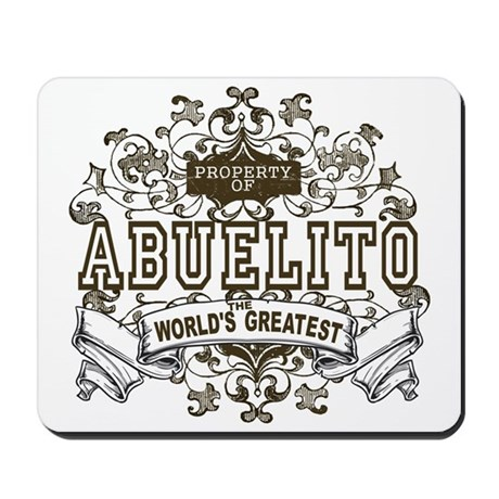Property Of Abuelito Mousepad
