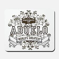 Property Of Abuelo Mousepad