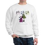 Fa La La Holiday Sweatshirt