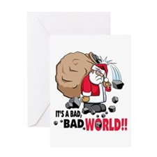 It's a Bad World! Greeting Card