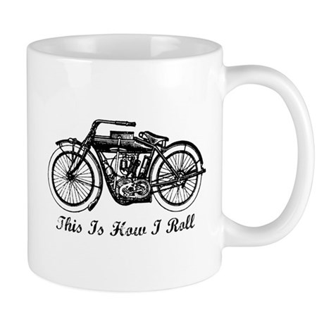 This Is How I Roll Motorcycle Mug