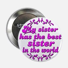 "Best Sister 2.25"" Button"
