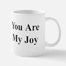 You Are My Joy black txt Mug