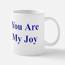 You Are My Joy blue Mug
