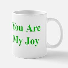 You Are My Joy green Mug