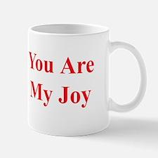 You Are My Joy red Mug