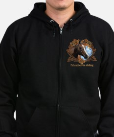 I'd Rather Be Riding Horses Zipped Hoodie