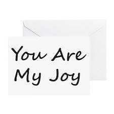 You Are My Joy black scr Greeting Card