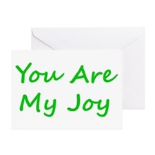 You Are My Joy green script Greeting Card