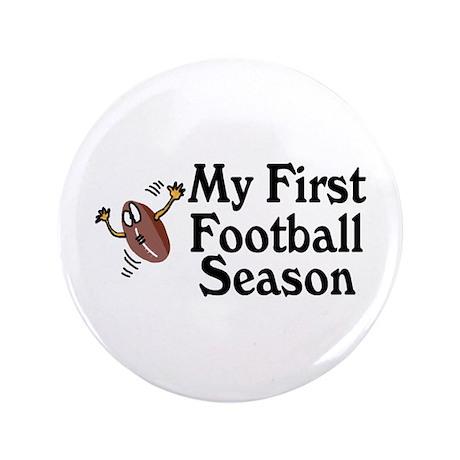 "My First Football Season 3.5"" Button"