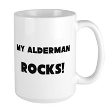 MY Alderman ROCKS! Mug