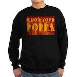 Who's Your Poppa Sweatshirt (dark)