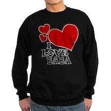 I Love Baba Sweatshirt