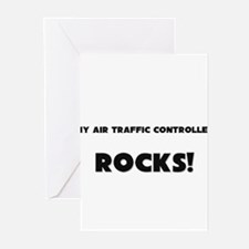 MY Air Traffic Controller ROCKS! Greeting Cards (P