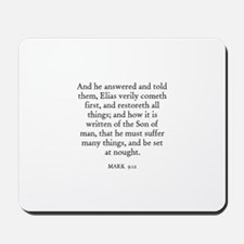 MARK  9:12 Mousepad