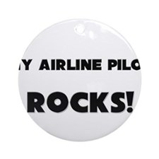 MY Airman ROCKS! Ornament (Round)