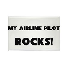 MY Airline Pilot ROCKS! Rectangle Magnet