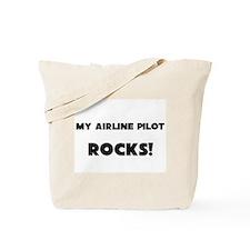 MY Airline Pilot ROCKS! Tote Bag