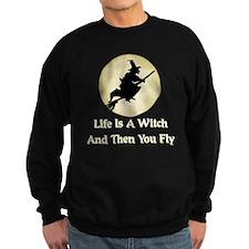 Classic Witch Saying Sweatshirt