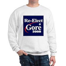 RE-ELECT GORE 2008 Sweatshirt