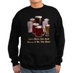 Beer and Sex Sweatshirt (dark)