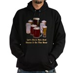 Beer and Sex Hoodie (dark)