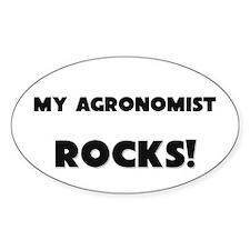 MY Agronomist ROCKS! Oval Decal