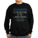 Televangelists Sweatshirt (dark)