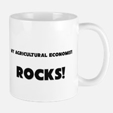 MY Agricultural Economist ROCKS! Mug