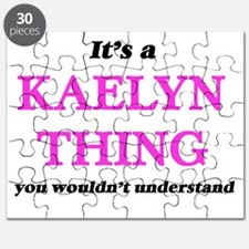 It's a Kaelyn thing, you wouldn't u Puzzle