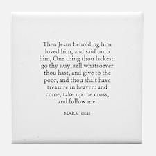MARK  10:21 Tile Coaster