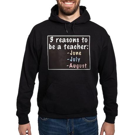 Reasons to be a Teacher Hoodie (dark)