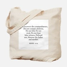 MARK  10:19 Tote Bag