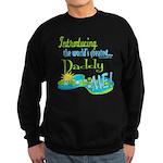 Best Daddy Ever Sweatshirt (dark)