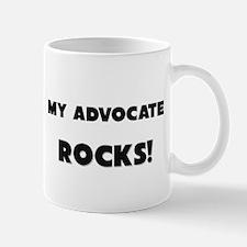 MY Advocate ROCKS! Mug