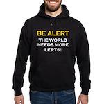 Be Alert, World Needs Lerts Hoodie (dark)