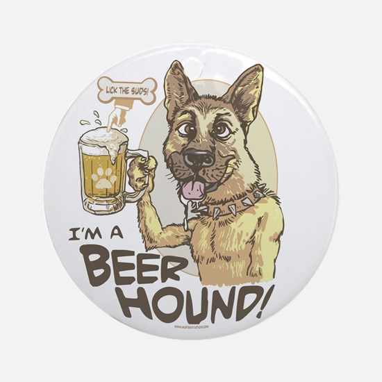 I'm A Beer Hound Ornament (Round)