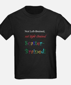 Scatter-Brained! T