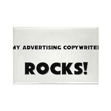 MY Advertising Copywriter ROCKS! Rectangle Magnet