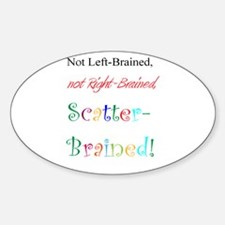 Scatter-Brained! Oval Decal