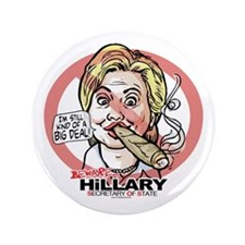 "Big Deal Anti Hillary SOS 3.5"" Button"
